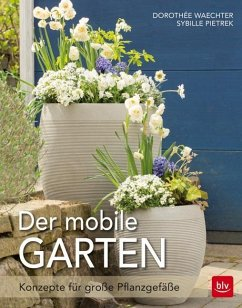 Der mobile Garten (Mängelexemplar) - Waechter, Dorothée; Pietrek, Sibylle
