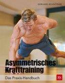 Asymmetrisches Krafttraining (Mängelexemplar)
