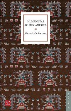 Humanistas de Mesoame?rica (eBook, ePUB)