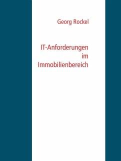 IT-Anforderungen im Immobilienbereich (eBook, ePUB)