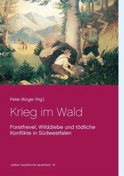 Krieg im Wald (eBook, ePUB)
