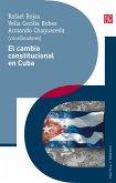 El cambio constitucional en Cuba (eBook, ePUB)