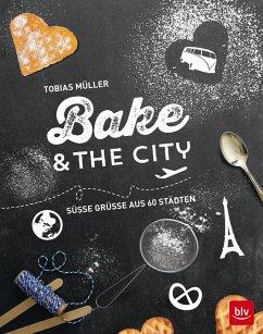 Bake & the city (Mängelexemplar)