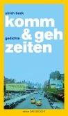 komm & geh zeiten (eBook, ePUB)