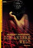 DIE ANDERE WELT (eBook, ePUB)