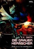 DIE GRAUEN HERRSCHER - Vierter Roman des LENSMEN-Zyklus (eBook, ePUB)