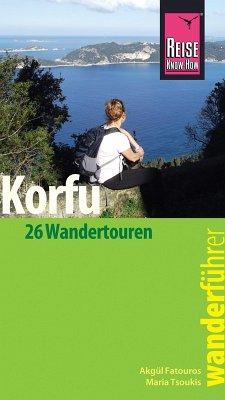 Reise Know-How Wanderführer Korfu (eBook, PDF) - Tsoukis, Maria; Fatouros, Akgül