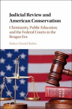 Judicial Review and American Conservatism (eBook, PDF) - Rubin, Robert Daniel