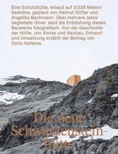 Die neue Schwarzensteinhütte