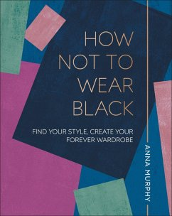 How Not to Wear Black (eBook, ePUB)