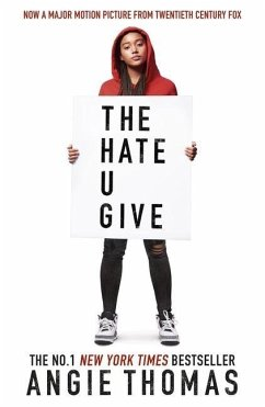 The Hate U Give. Movie Tie-In - Thomas, Angie