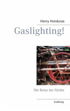 Gaslighting! (eBook, ePUB)