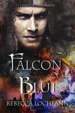 Falcon Blue (The Child of the Erinyes, #6) (eBo...