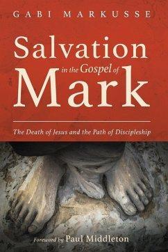 Salvation in the Gospel of Mark