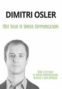 (No) Value in Unified Communications (eBook, ePUB)