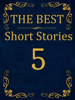 The Best Short Stories - 5 RECONSTRUCTED PRINT ...