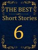 The Best Short Stories - 6 (eBook, ePUB)
