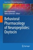 Behavioral Pharmacology of Neuropeptides: Oxytocin (eBook, PDF)