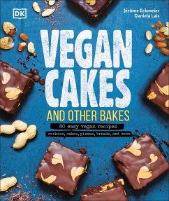 Vegan Cakes and Other Bakes - Eckmeier, Jérôme; Lais, Daniela