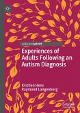 Experiences of Adults Following an Autism Diagnosis