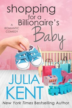 Shopping for a Billionaire´s Baby (Shopping ser...