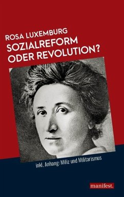Sozialreform oder Revolution? - Luxemburg, Rosa