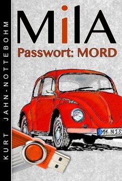 Mila - Passwort: Mord (eBook, ePUB)
