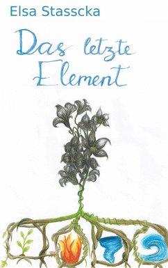 Das letzte Element (eBook, ePUB)
