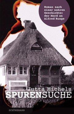 Spurensuche - Michels, Jutta