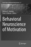 Behavioral Neuroscience of Motivation