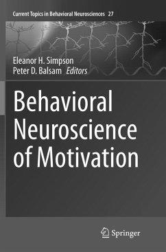 Behavioral Neuroscience of Motivation