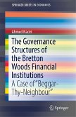 The Governance Structures of the Bretton Woods Financial Institutions