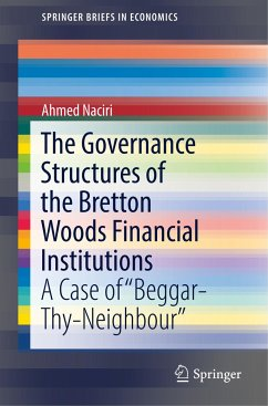 The Governance Structures of the Bretton Woods Financial Institutions - Naciri, Ahmed
