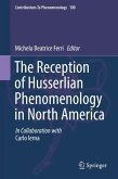 The Reception of Husserlian Phenomenology in North America