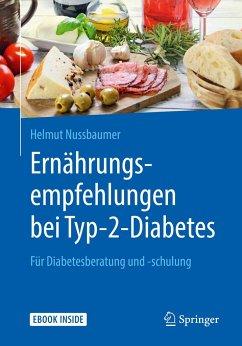 Ernährungsempfehlungen bei Typ-2-Diabetes - Nußbaumer, Helmut