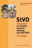 StVO - Kommentar zur Straßenverkehrs-Ordnung mit VwV-StVO