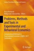 Problems, Methods and Tools in Experimental and Behavioral Economics