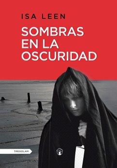 Sombras en la oscuridad (eBook, ePUB)