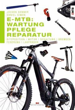 E-MTB: Wartung, Pflege & Reparatur (eBook, ePUB) - Donner, Jochen; Simon, Daniel