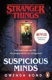 Stranger Things: Suspicious Minds - DIE OFFIZIELLE DEUTSCHE AUSGABE - ein NETFLIX-Original (eBook, ePUB)