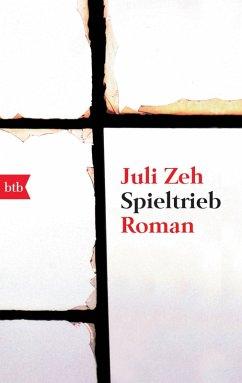 Spieltrieb (eBook, ePUB) - Zeh, Juli