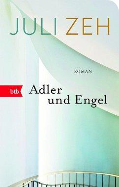 Adler und Engel (eBook, ePUB) - Zeh, Juli