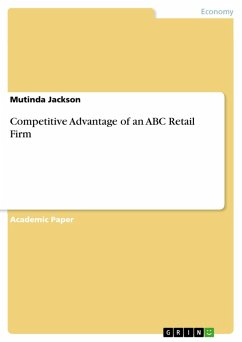 Competitive Advantage of an ABC Retail Firm (eB...