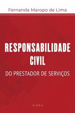 Responsabilidade civil do prestador de serviços (eBook, ePUB)