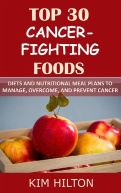 Top 30 Cancer-Fighting Foods: Diets and Nutriti...