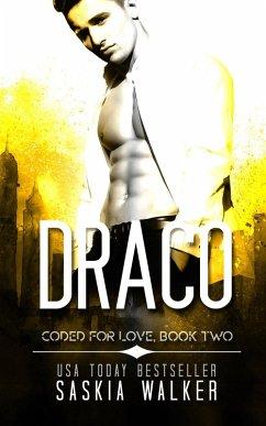 Draco (Coded for Love, #2) (eBook, ePUB)