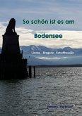 So schön ist es am Bodensee (eBook, ePUB)