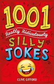 1001 Really Ridiculously Silly Jokes (eBook, ePUB)