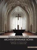 Sakralbauten der Architektenfamilie Böhm