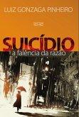 Suicídio - A Falência da Razão (eBook, ePUB)